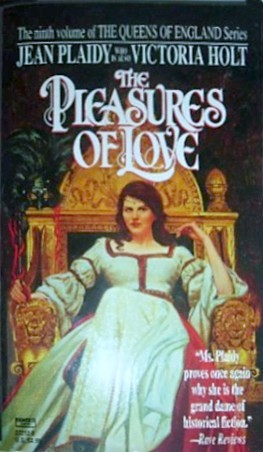 The Pleasures of Love by Jean Plaidy