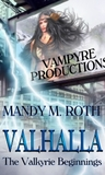 Valhalla: The Valkyrie Beginnings (Vampyre Productions, #2)