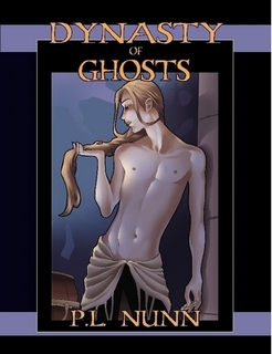 Dynasty of Ghosts by P.L. Nunn