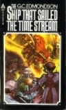 The Ship That Sailed the Time Stream (Time Stream, #1)