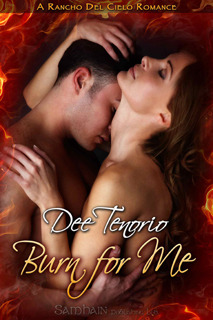 Burn for Me by Dee Tenorio