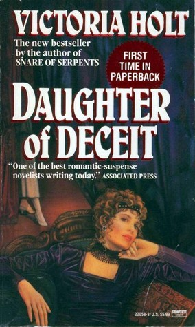 Daughter of Deceit by Victoria Holt