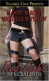 Red Light Specialists by Mandy M. Roth