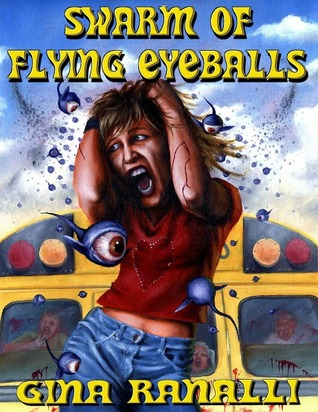 Swarm of Flying Eyeballs by Gina Ranalli
