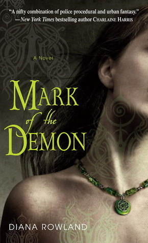 Mark of the Demon by Diana Rowland