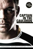 Captain In The Cauldron by Mike Greenaway