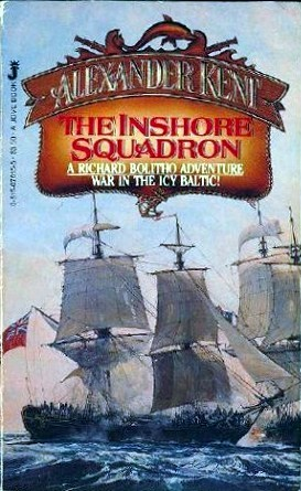 The Inshore Squadron by Alexander Kent