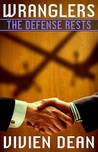 The Defense Rests (Wranglers, #3)