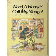 Need A House? Call Ms. Mouse