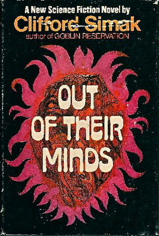 Out Of Their Minds by Clifford D. Simak