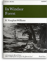 In Windsor Forest: Satb Vocal Score