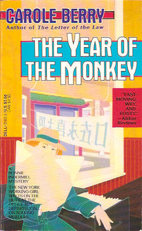 The Year of the Monkey (Bonnie Indermill Mystery #2)