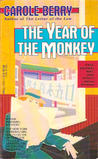 The Year of the Monkey (Bonnie Indermill Mystery, #2)