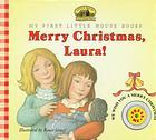 Merry Christmas, Laura!