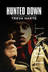 Hunted Down by Treva Harte