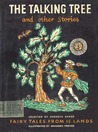 The Talking Tree and other Stories: Fairy Tales from 15 Lands