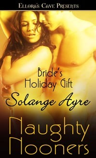 Bride's Holiday Gift by Solange Ayre