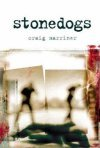 Stonedogs by Craig Marriner