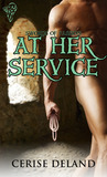 At Her Service (Swords Of Passion, #1)