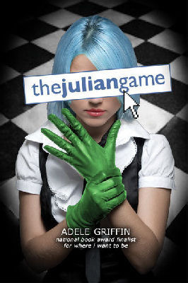 The Julian Game by Adele Griffin