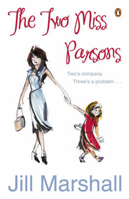 The two Miss Parsons by Jill Marshall