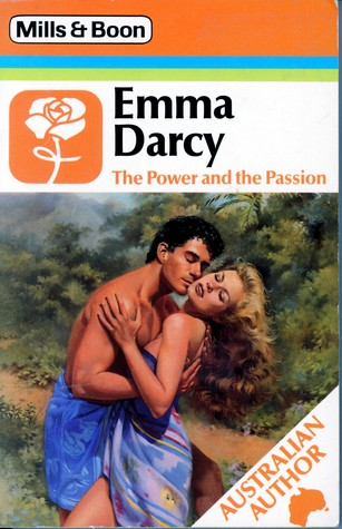 The Power And The Passion by Emma Darcy