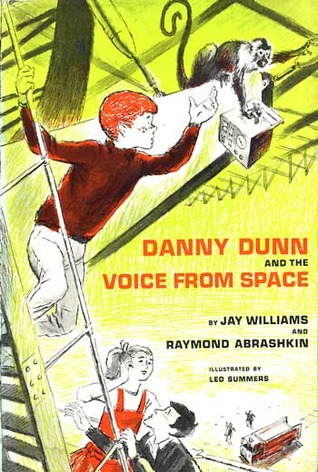 Danny Dunn And The Voice From Space by Jay Williams
