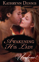 Awakening His Lady by Kathrynn Dennis