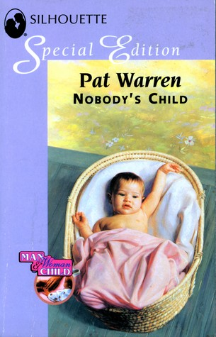 Nobody's Child (Man, Woman and Child, #3)