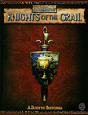 Knights of the Grail: A Guide to Bretonia (Warhammer Fantasy Roleplay)