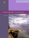 A Life Lived Later: Poems