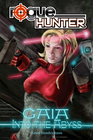 Into the Abyss (Rogue Hunter: Gaia #1)