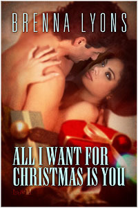 All I Want For Christmas Is You by Brenna Lyons
