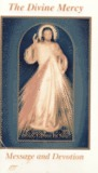 The Divine Mercy: Message and Devotion: With Selected Prayers from the Diary of St. Maria Faustina Kowalska