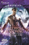 Last Wolf Watching (Bloodrunners, #3)