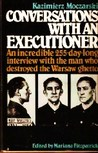 Conversations with an Executioner