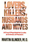 Lovers, Killers, Husbands, And Wives