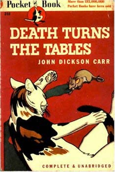 Death Turns the Tables by John Dickson Carr