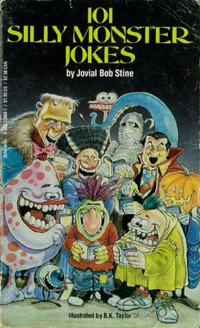 101 Silly Monster Jokes by R.L. Stine