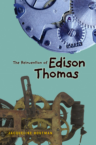 The Reinvention of Edison Thomas by Jacqueline  Houtman