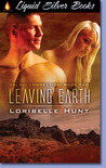 Leaving Earth (Delroi Connection, #2)