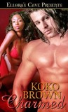Charmed by Koko Brown