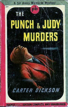 The Punch and Judy Murders by Carter Dickson