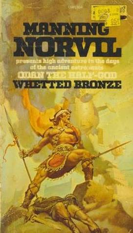 Whetted Bronze (Odan the Half-God, #2)