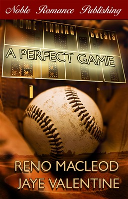 A Perfect Game by Reno MacLeod