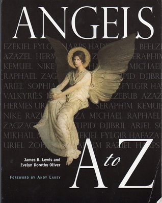 Angels A To Z by James R. Lewis