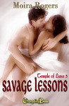 Savage Lessons  (Temple of Luna, #3)