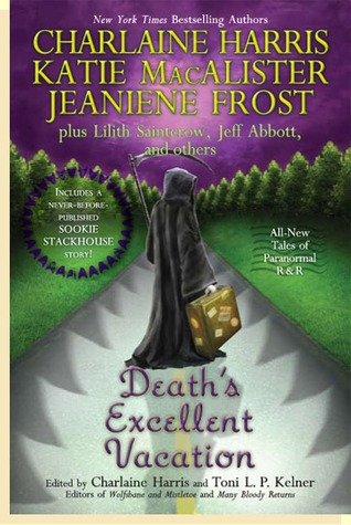 Death's Excellent Vacation (Sookie Stackhouse #9.5, Night Huntress, #4.5, Sept Dragons #7.5)