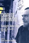 Sunlight Here I Am: Interviews and Encounters, 1963-1993