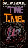 Time Tunnel by Murray Leinster